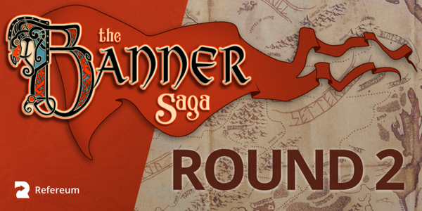 Banner Saga 3: ROUND TWO! Sign up, earn points, and win EVEN MORE rewards powered by Refereum!