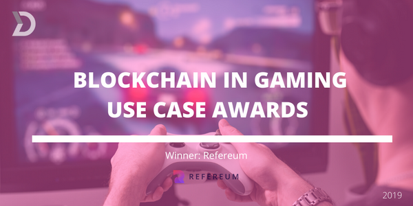 Refereum Wins Blockchain in Gaming Use Case Awards Hosted by Disruptor Daily